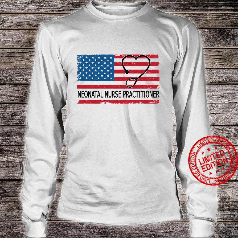 Neonatal NICU Nurse Practitioner American Flag Patriotic Shirt long sleeved