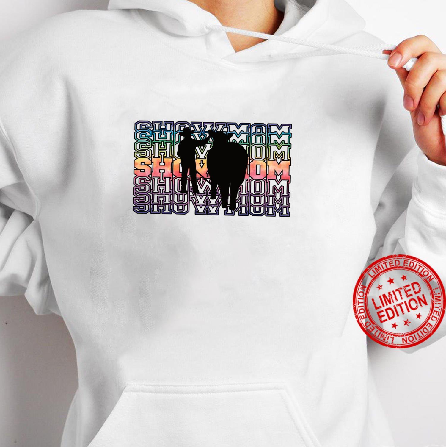 SHOW MOM Boy Showing Cattle Fun Farming Shirt hoodie