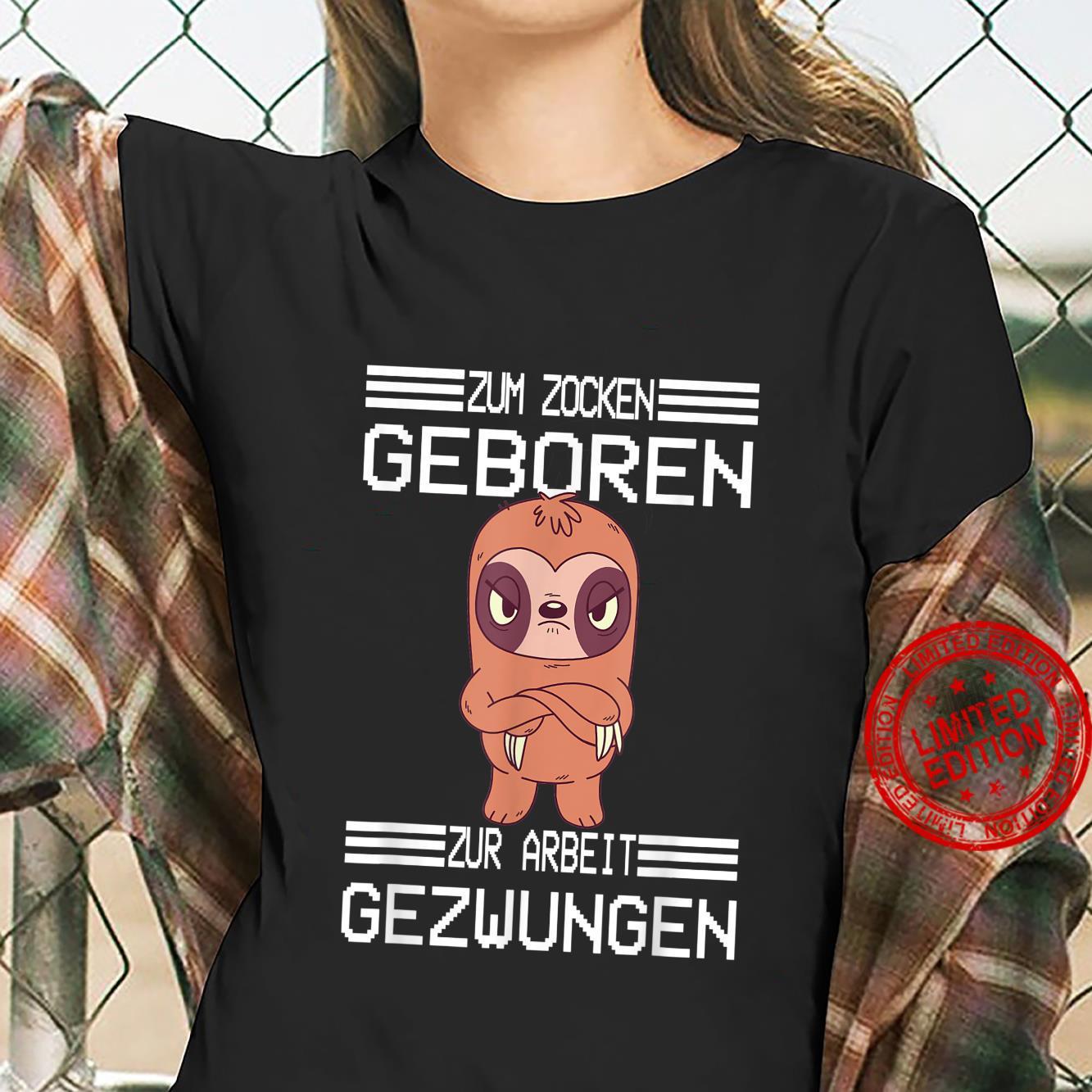 Zum Zocken geboren zur Arbeit gezwungen I Konsole Gamer Shirt ladies tee