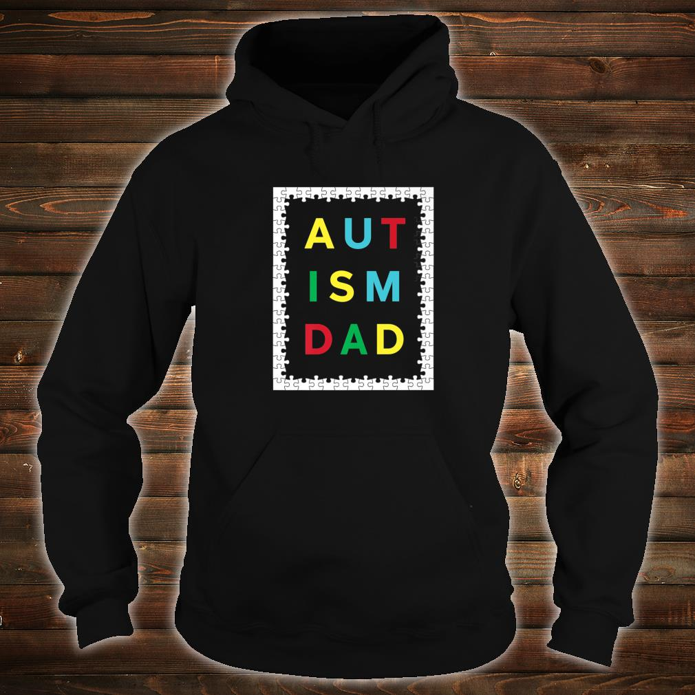 Autism Dad White Puzzle Border Autistic Awareness Design Shirt hoodie