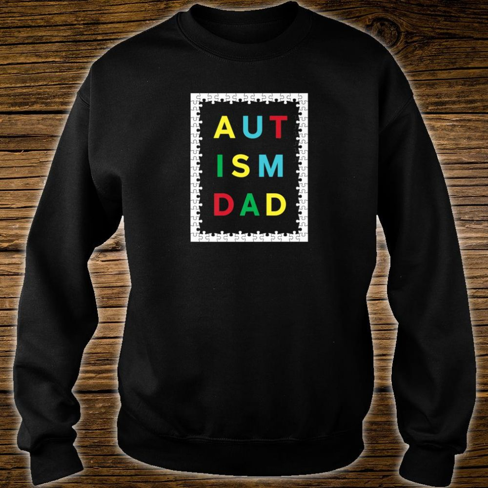 Autism Dad White Puzzle Border Autistic Awareness Design Shirt sweater