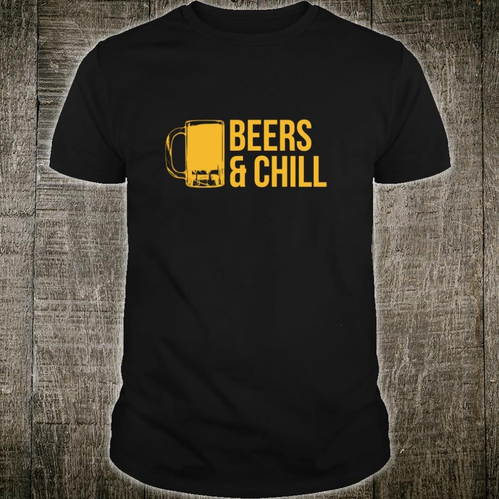 Beers & Chill Beer Shirt