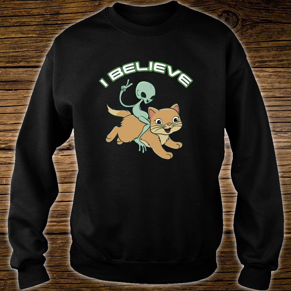 Cat Riding Alien I Believe Shirt sweater