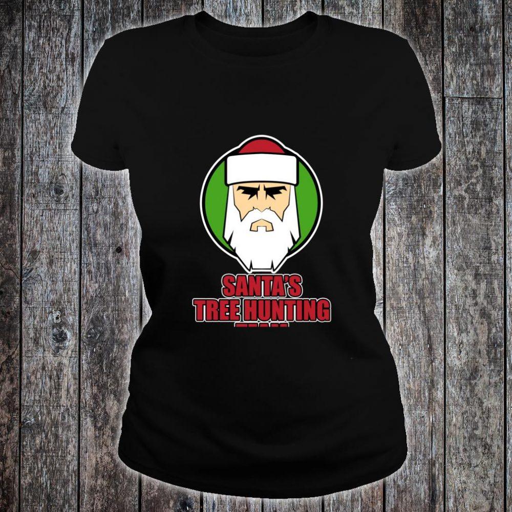 Christmas Tree Hunting Shirt Santa's Tree Hunting Team Shirt ladies tee
