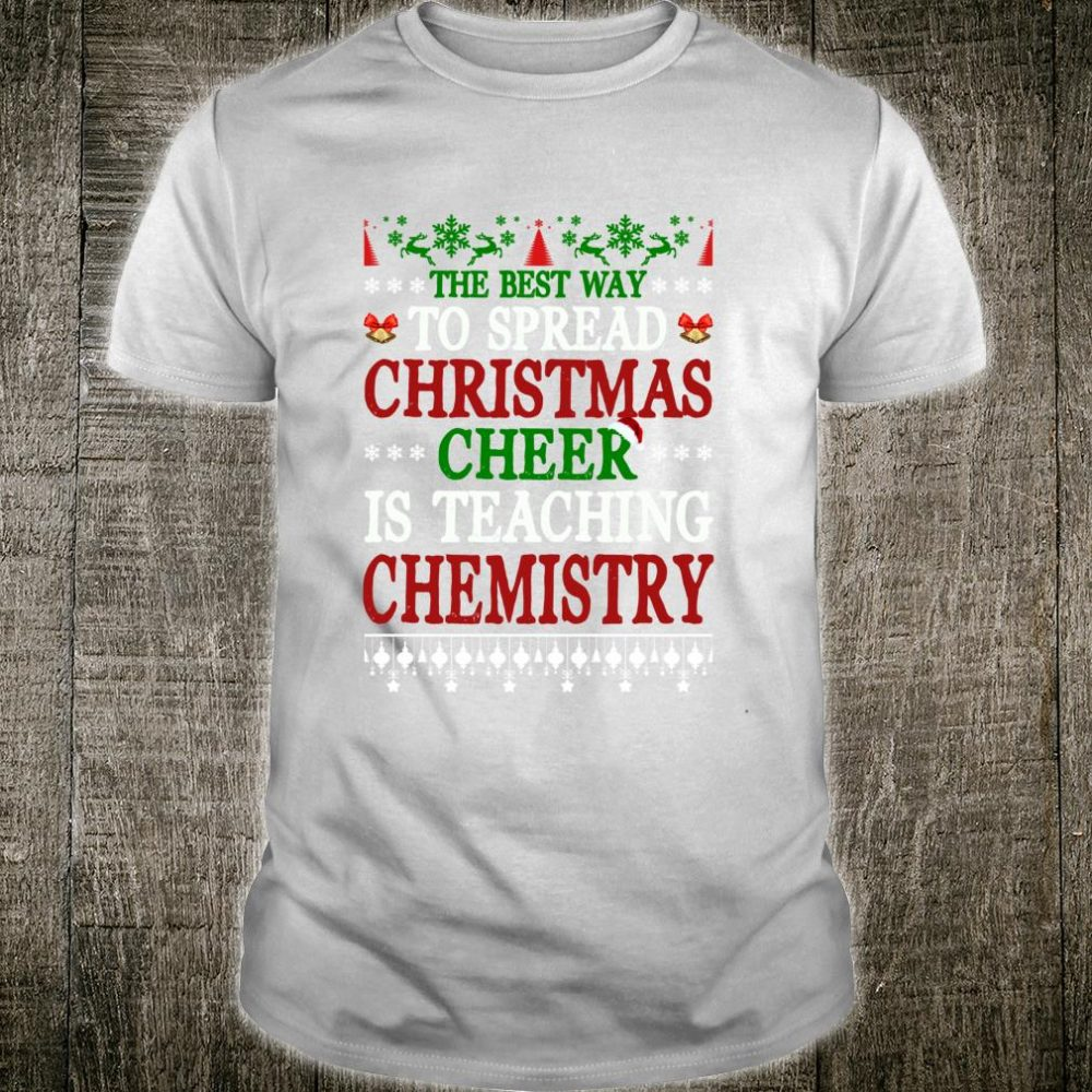 Funny Chemistry TEACHER Christmas School Team Shirt