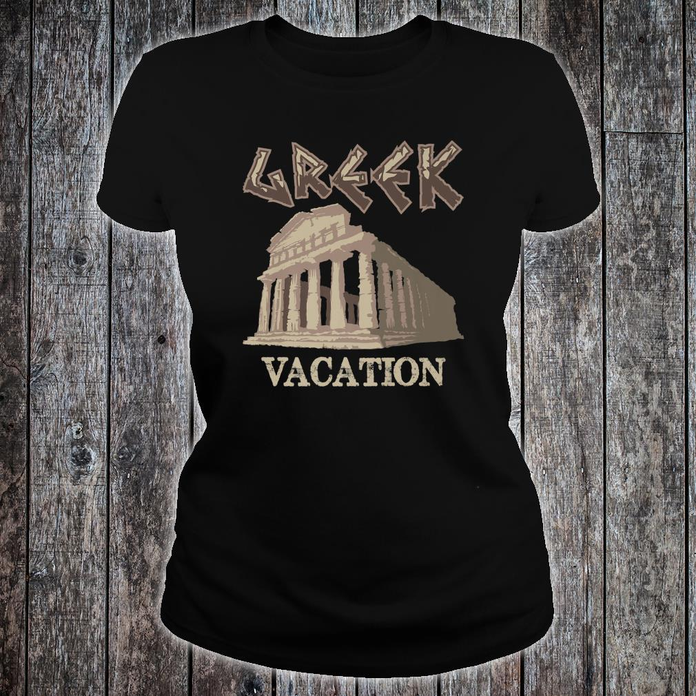 Greek Vacation Cute Ancient Holiday In Greece Shirt ladies tee