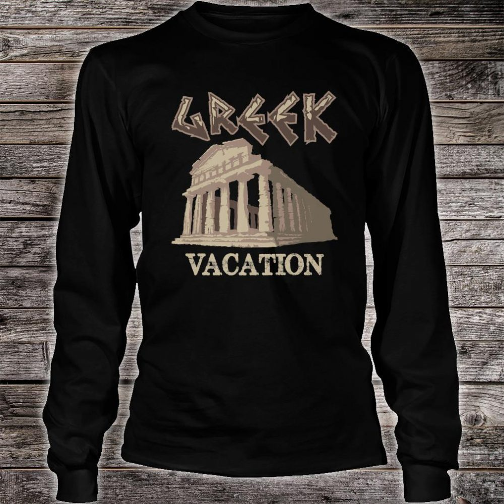 Greek Vacation Cute Ancient Holiday In Greece Shirt long sleeved