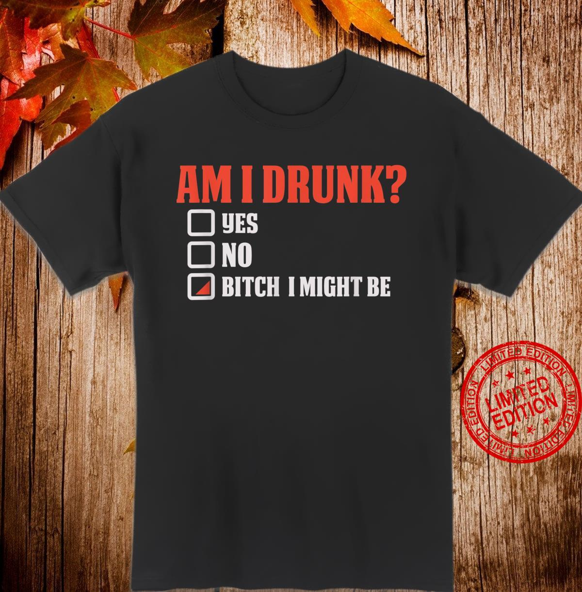 Mens Drinking Beer Am I Drunk For Alcohol Drinkers Shirt