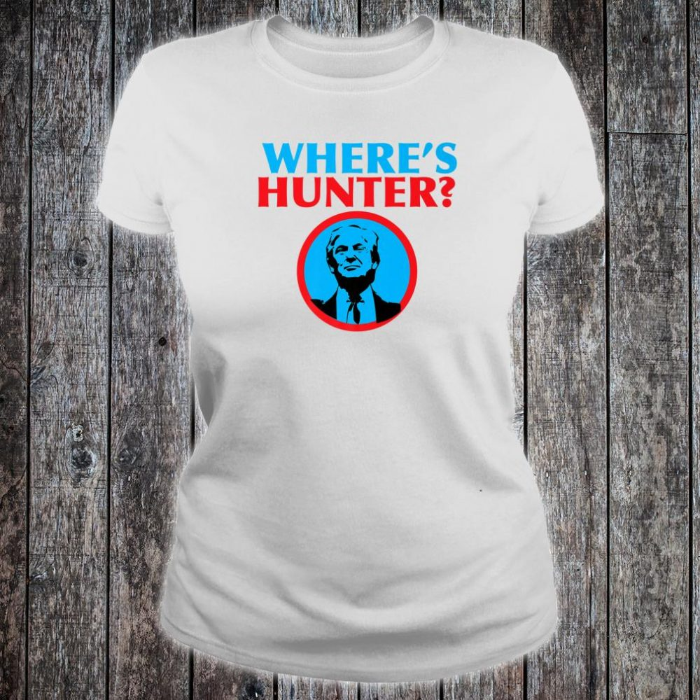 Where Is Hunter Shirt ladies tee