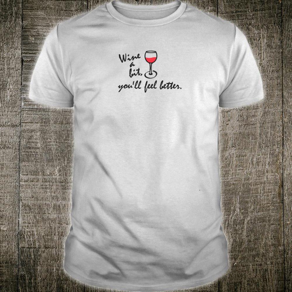 Wine a Bit Shirt